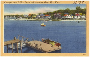 Cottages from Bridge, Point Independence, Onset Bay, Mass.