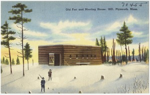 Old Fort and Meeting House, 1621, Plymouth, Mass.