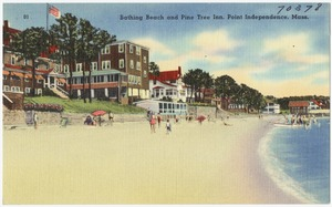 Bathing beach and Pine Tree Inn, Point Independence, Mass.