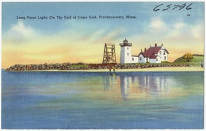 Long Point Light, on tip end of Cape Cod, Provincetown, Mass.
