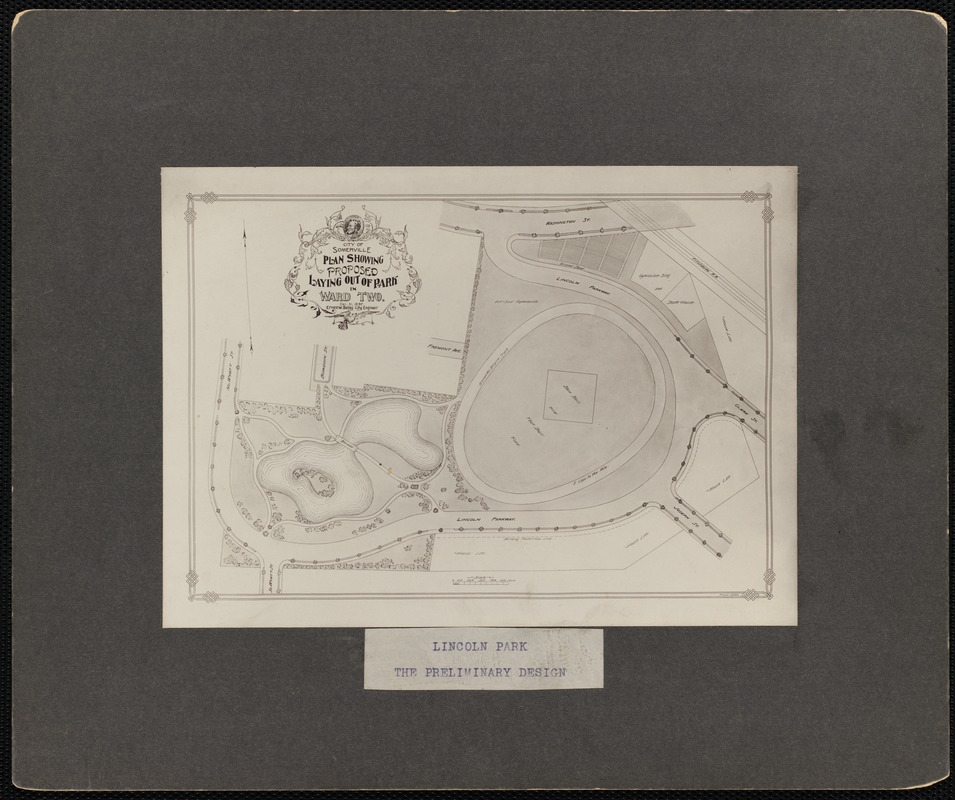 City of Somerville plan showing proposed laying out of park in Ward Two. Dec. 31, 1897. Ernest W. Bailey, City Engineer