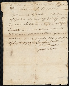 Document of indenture: Servant: Cook, James. Master: Sullivan, James. Town of Master: Groton. Selectmen of the town of Groton autograph document signed to the Overseers of the Poor of the town of Boston: Endorsement Certificate for James Sullivan.