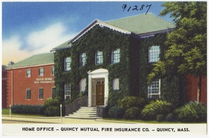 Home office -- Quincy Mutual Fire Insurance Co. -- Quincy Mass.
