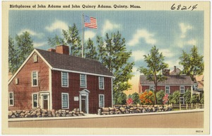 Birthplace of John Adams and John Quincy Adams, Quincy, Mass.