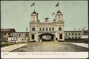Entrance to Wonderland, Revere Beach, Mass.