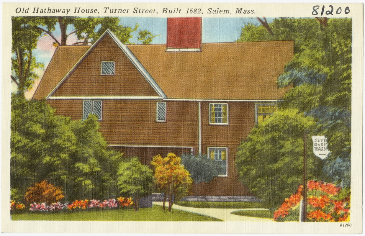 Old Hathaway House, Turner Street, built 1682, Salem, Mass.