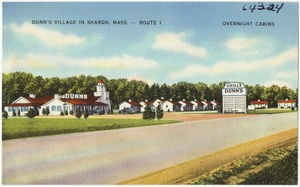 Dunn's Village in Sharon, Mass. -- Route 1,  Overnight Cabins.