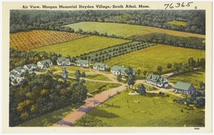 Air view, Morgan Memorial Hayden Village, South Athol, Mass.