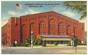 Birmingham Auditorium, 8th Avenue North, Birmingham, Ala.
