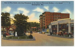 View at Five Points, showing monument of beloved Reverend Brother J. A. Bryan, Birmingham, Ala.