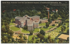 Aerial view, Tennessee Coal Iron and Railroad Hospital, at Fairfield, near Birmingham, Ala.
