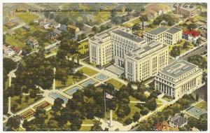 Aerial view, Jefferson County Court House, Birmingham, Ala.