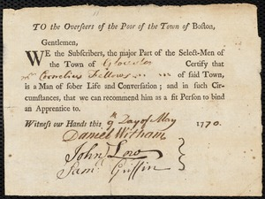 Document of indenture: Servant: Fothergill, Sarah. Master: Fellows, Cornelius. Town of Master: Gloucester. Selectmen of the town of Gloucester autograph document signed to the Overseers of the Poor of the town of Boston: Endorsement Certificate for Cornelius Fellows.