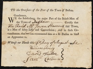 Document of indenture: Servant: Akley, Thomas. Master: Haven, Jason. Town of Master: Dedham. Selectmen of the town of Dedham autograph document signed to the Overseers of the Poor of the town of Boston: Endorsement Certificate for Jason Haven.