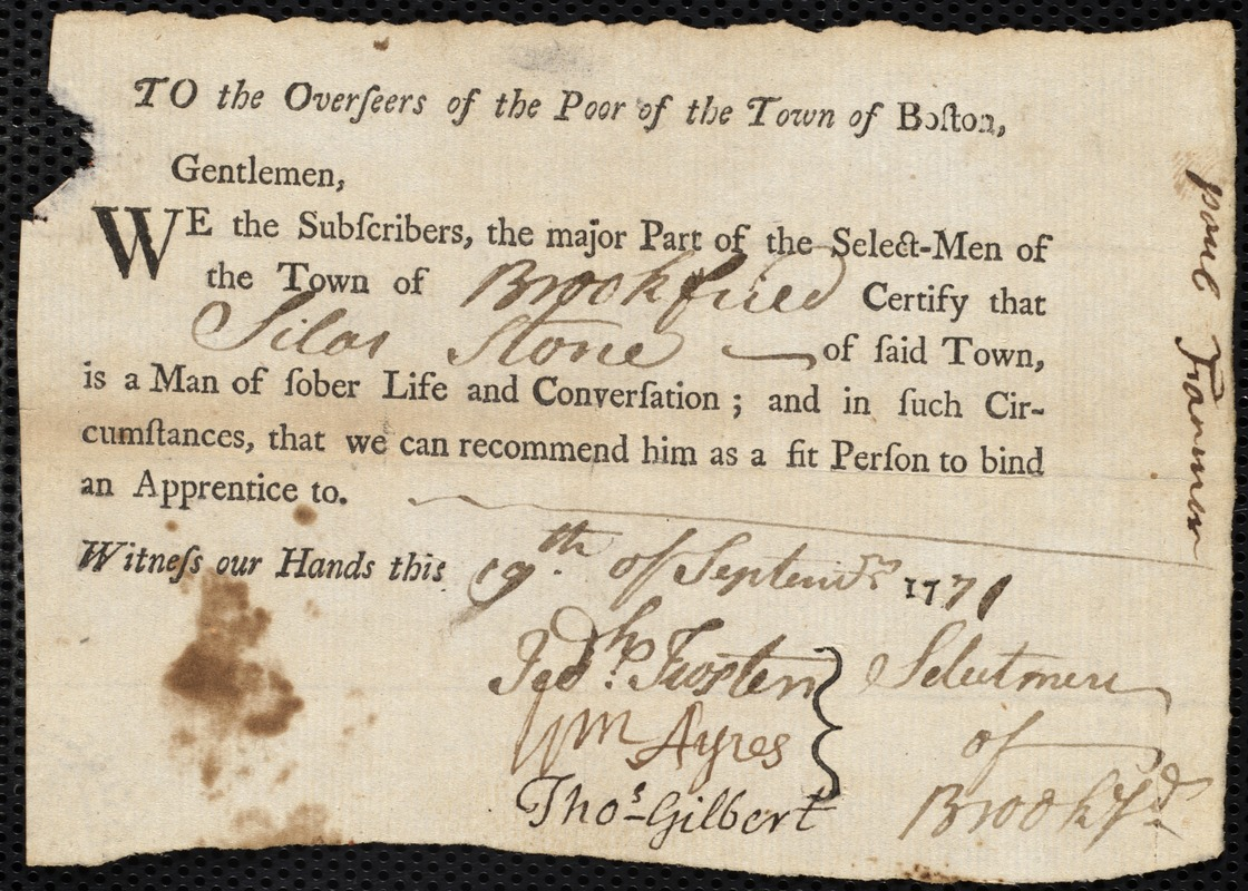Document of indenture: Servant: Bright, Margaret [Margarett]. Master: Stone, Silas. Town of Master: Brookfield. Selectmen of the town of Brookfield autograph document signed to the Overseers of the Poor of the town of Boston: Endorsement Certificate for Silas Stone.