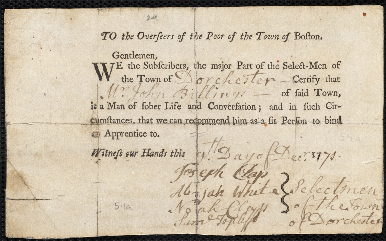 Document of indenture: Servant: Warden, Elizabeth. Master: Billings, John. Town of Master: Dorchester. Selectmen of the town of Dorchester autograph document signed to the Overseers of the Poor of the town of Boston: Endorsement Certificate for John Billings.