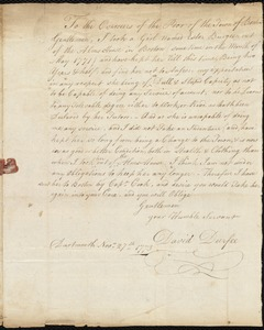 Document of indenture: Servant: Burgean, Esther. Master: Durfee [Durfy], David. Town of Master: Dartmouth. Request to return Esther Burgean to the Overseers of the Poor of the Town of Boston, autograph letter signed by David Durfee.