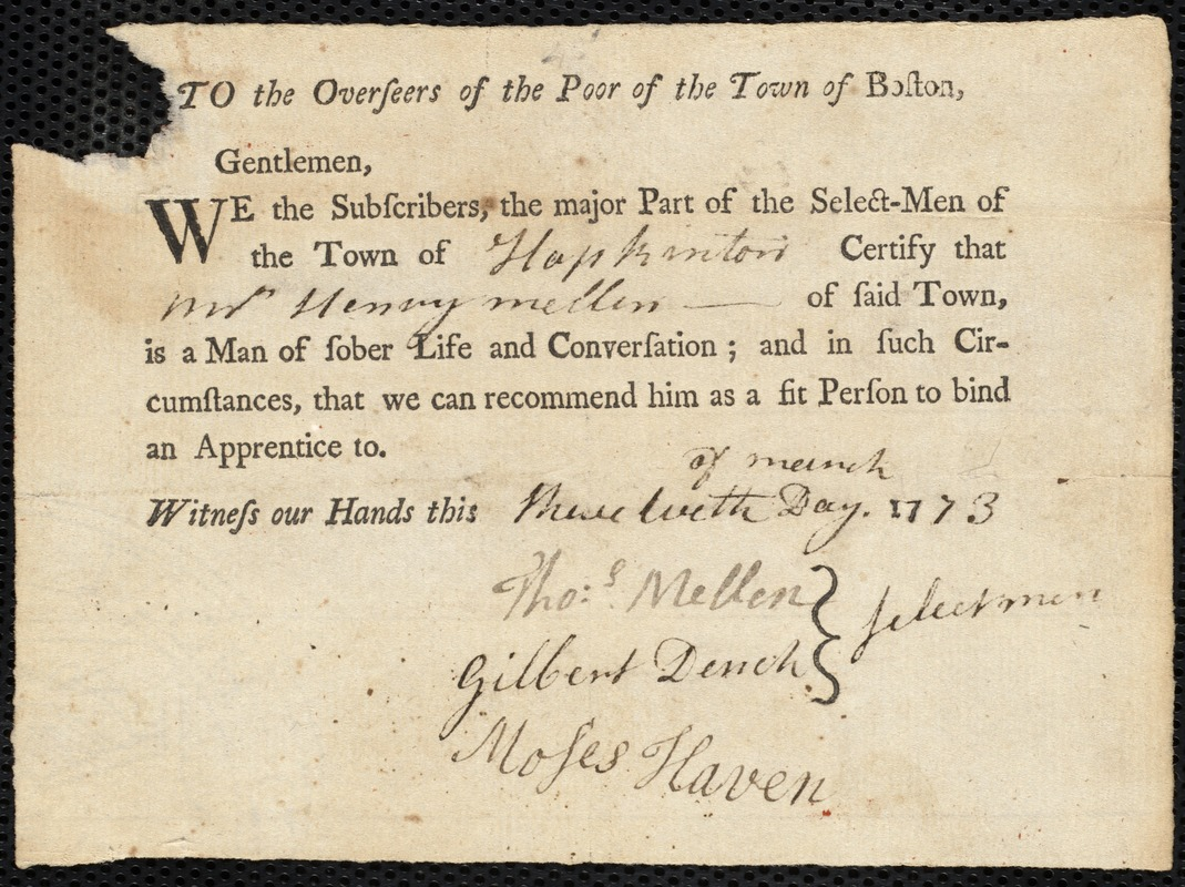 Document of indenture: Servant: Boardman, William. Master: Mellen, Henry. Town of Master: Hopkinton. Selectmen of the town of Hopkington autograph document signed to the Overseers of the Poor of the town of Boston: Endorsement Certificate for Henry Mellen.