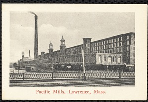 Pacific Mills, Lawrence, Mass.