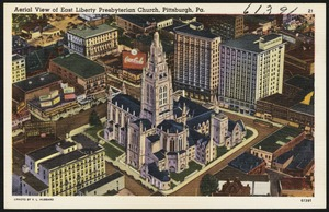 Aerial view of East Liberty Presbyterian Church, Pittsburgh, Pa.