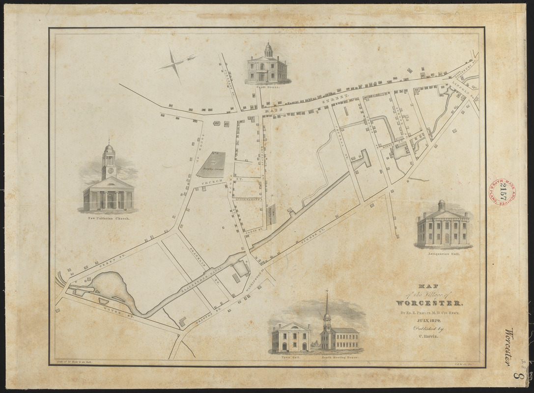 Plan of the Village of Worcester (Worcester) made by Edward E. Phelps, dated July 1829