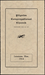 Pilgrim Congregational Church, Leominster, Massachusetts, incorporated March 26, 1914