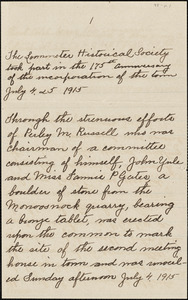 Handwritten account of the Leominster Historical Society's part in the 175th anniversary of the incorporation of the town, celebrated July 4 & 5, 1915