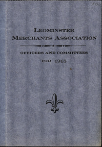 Leominster Merchants Association, officers and committees for 1915