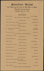 Pianoforte Recital program, by pupils from the class of Miss May A. Burns, on June 28, 1915, at the Methodist Episcopal Church in Leominster