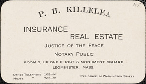 P. H. Killelea, insurance, real estate, Justice of the Peace, Notary Public
