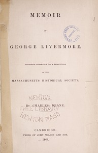 Biographical pamphlets - [Henry F. Bigelow, George Livermore, Charles Sumner, William Jackson, Stephen Colwell and Edward Hammond Clarke] -