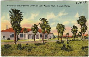 Auditorium and recreation center, on Lake Apopka, Winter Garden, Florida