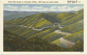Priest Hill Grade to Yosemite Valley, 166 turns in seven miles