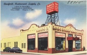 Danforth Restaurant Supply Co., 1129-31 So. Brand Blvd., Glendale 4, California