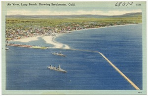 Air view, Long Beach, showing breakwater, Calif.