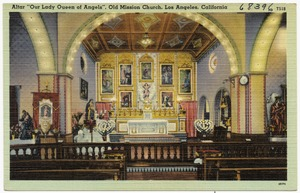 "Altar ""Our Lady Queen of Angels"", Old Mission Church, Los Angeles, California"