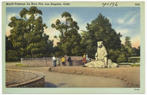 World famous, La Brea Pits, Los Angeles, Calif.
