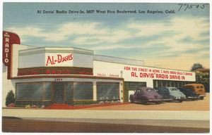 Al Davis' Radio Drive-In, 5037 West Pico Boulevard, Los Angeles, Calif.