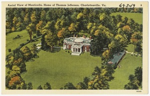 Aerial view of Monticello, home of Thomas Jefferson, Charlottesville, Va.