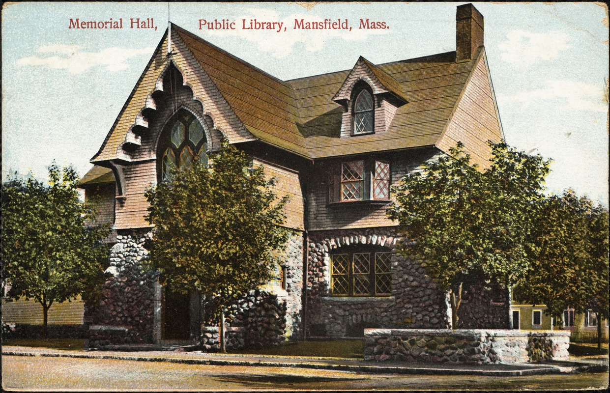 Memorial Hall, public library, Mansfield, Mass.