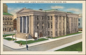 Public library, showing Whaleman's Statue, New Bedford, Mass.