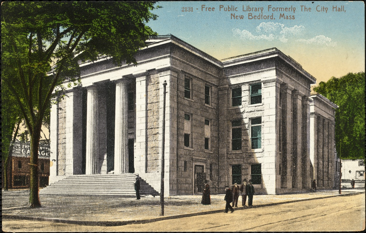 Free Public Library formerly the city hall, New Bedford, Mass.