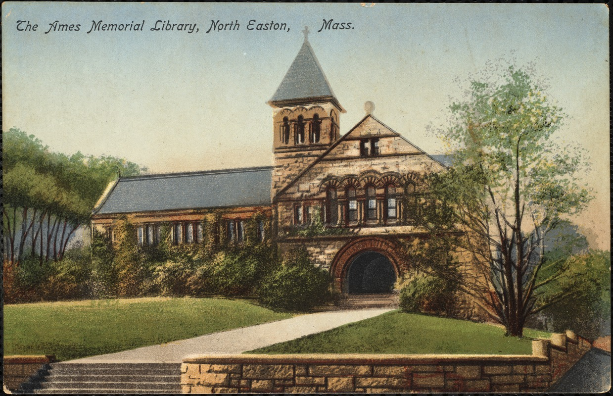 The Ames Memorial Library, North Easton, Mass.