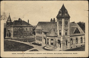 Goodnow Memorial Library and school building, Princeton, Mass.