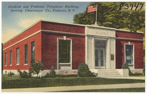 Dunkirk and Fredonia Telephone Building, serving Chautauqua Co., Fredonia, N. Y.