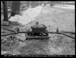 Distribution Department, 4-inch crown meter delivering 400 gallons per minute, Milton, Mass., Mar. 27, 1906