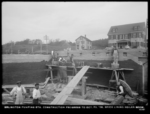 Distribution Department, Arlington Pumping Station, construction progress, brick lining, boiler room, Arlington, Mass., Oct. 23, 1906