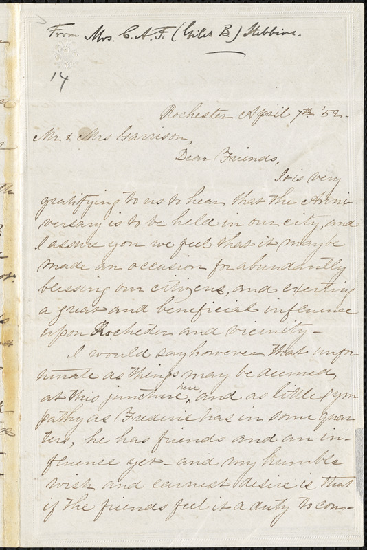 Letter from Catharine A.F. Stebbins, Rochester, [New York], to William Lloyd Garrison and Helen Eliza Garrison, [18]52 April 7th