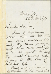 Letter from Charles Sumner, Washington, [District of Columbia], to William Lloyd Garrison, [18]71 April 26th