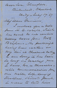 Letter from George Thompson, Claughton, Birkenhead, Cheshire, [England], to William Lloyd Garrison, [18]67 July 17